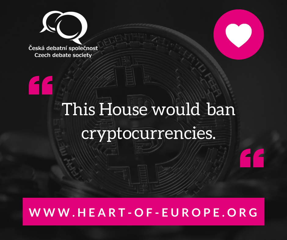 This House would ban cryptocurrencies.